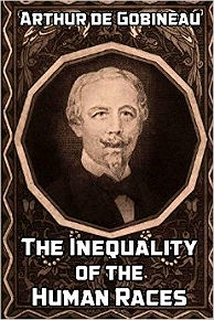 gobineau essay on the inequality Civilization and race — selections from the inequality of human races  quiz  question: what is de gobineau trying to prove in his essay,.